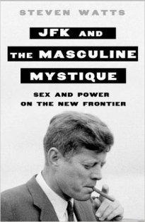 jfk-and-the-masculine-mystique